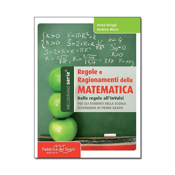 Regole e ragionamenti della matematica 1